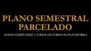 ASSINATURA SEMESTRAL PARCELADA COM ACESSO ILIMITADO